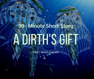 Port Meno - A Dirth's Gift-2