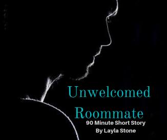 Unwelcomed Roommate